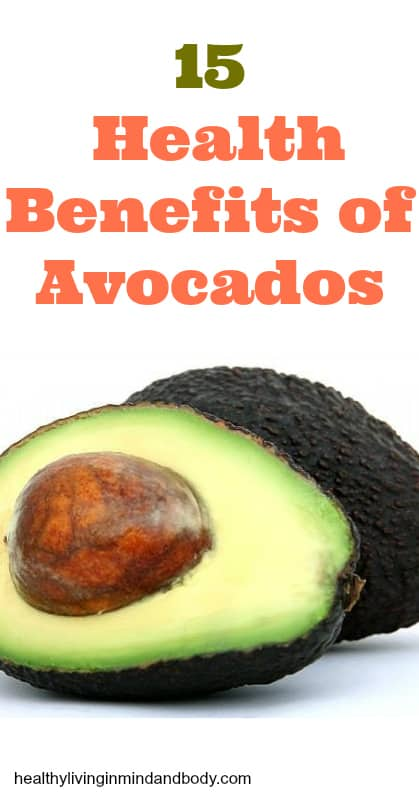 15 Health Benefits of Avocados