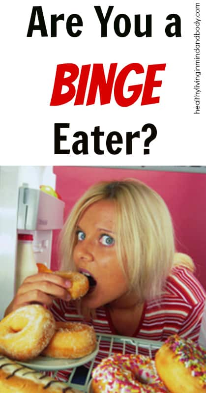 Are You a Binge Eater?