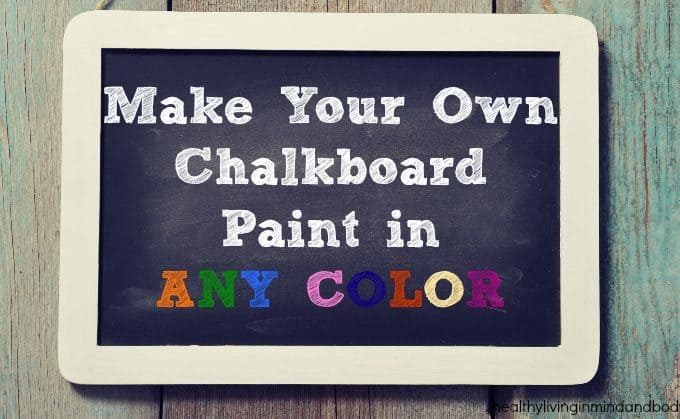 DIY – Make Your Own Chalkboard Paint