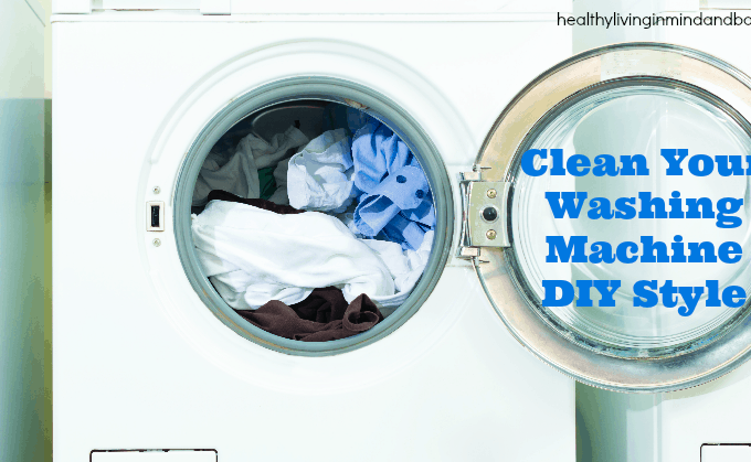 How to Clean Your Washing Machine – DIY Style