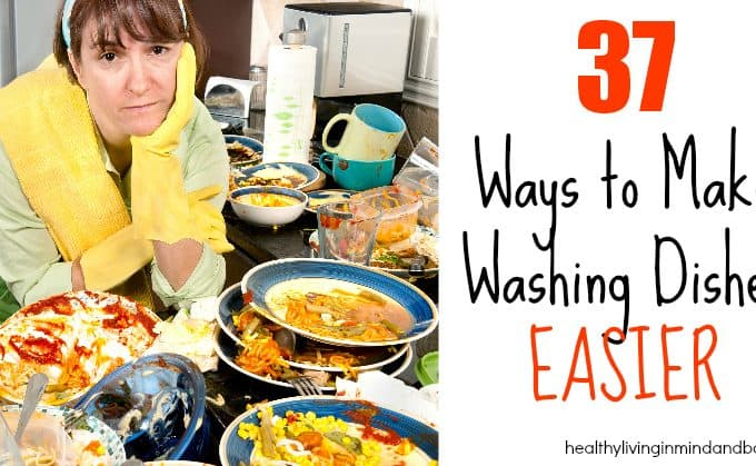 37 Ways to make washing dishes easier.