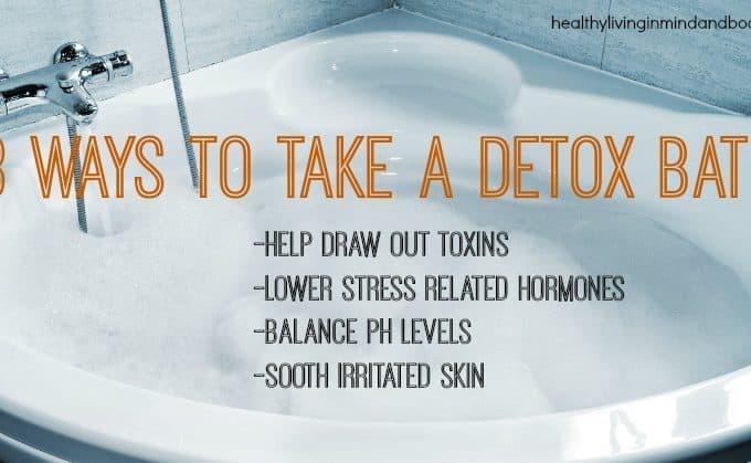 3 Ways to Take a Detox Bath