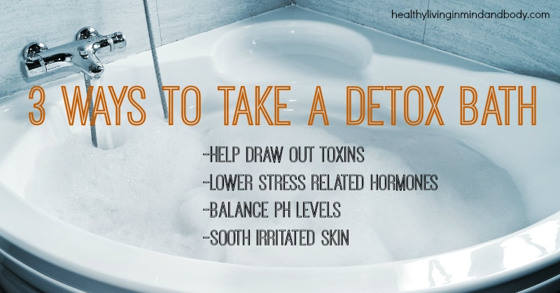 3 Ways to Take a Detox Bath