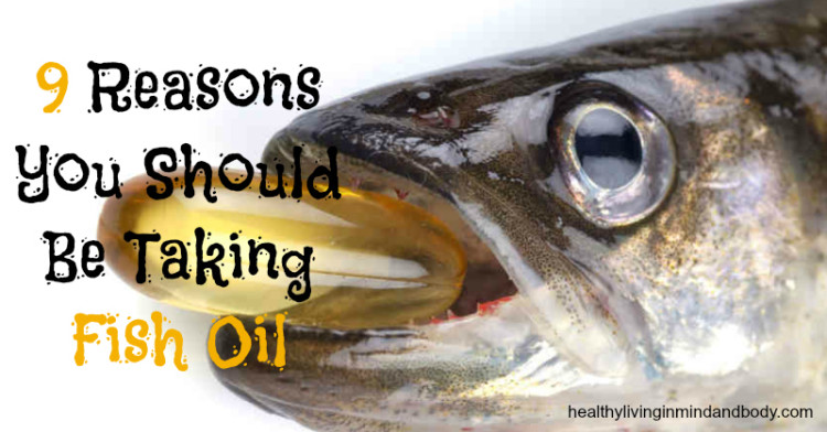 9 reasons you should be taking fish oil healthy living for Fish oil on face