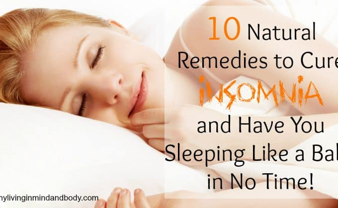10 Natural Remedies to Cure Insomnia