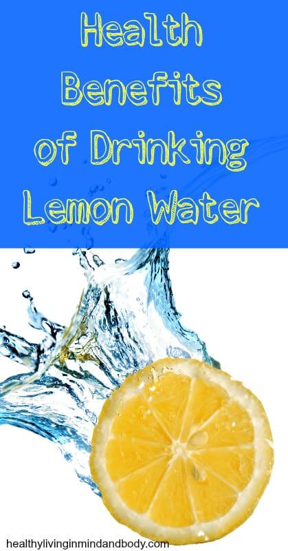 Health Benefits of Drinking Lemon Water