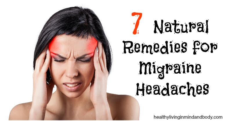 Natural Remedies To Cure Headaches