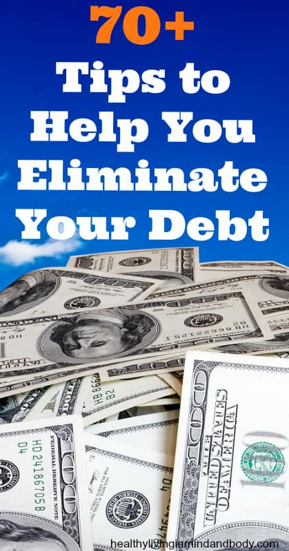 70 Tips to Help You Eliminate Your Debt