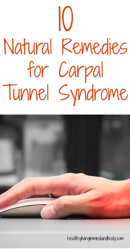 10 Natural Remedies for Carpal Tunnel Syndrome