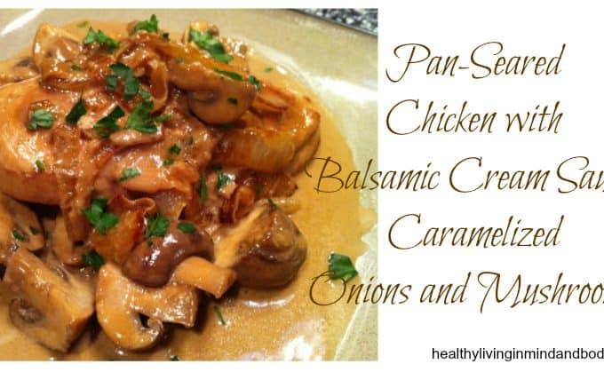 Pan-Seared Balsamic Chicken