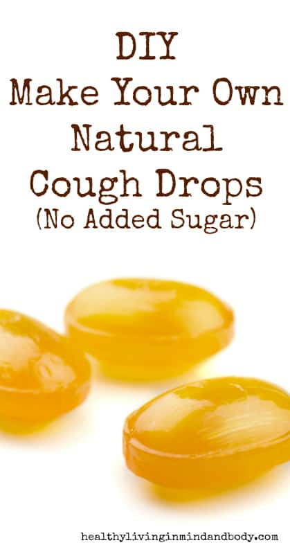 DIY - Make Your Own Natural Cough Drops (No Added Sugar)
