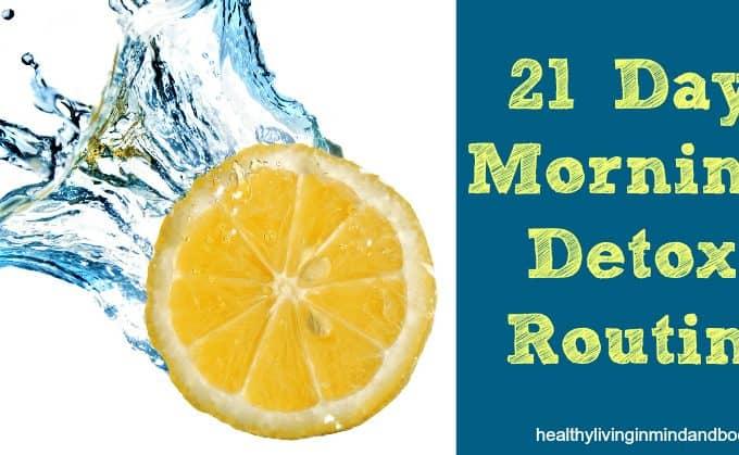 21 Day Morning Detox Routine