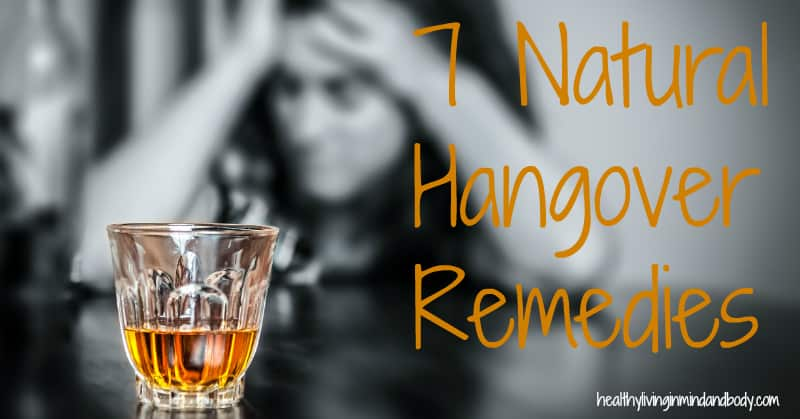 7 Natural Hangover Remedies