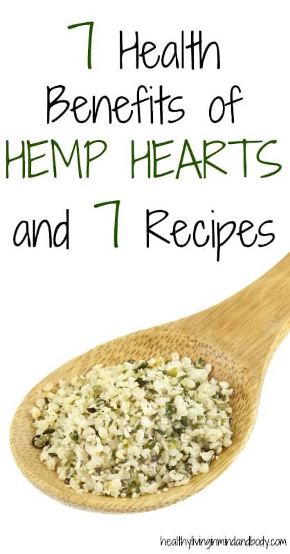 7 Health Benefits of Hemp Hearts and 7 Recipes