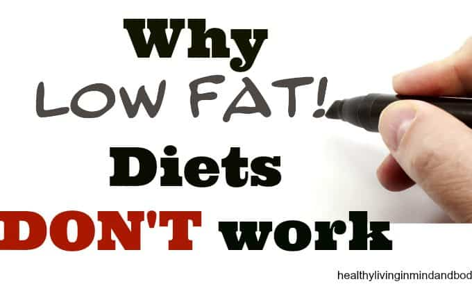 5 Reasons Low Fat Diets Don't Work