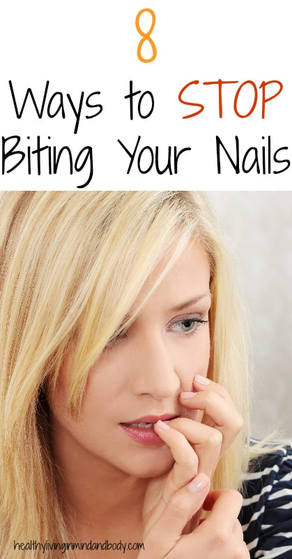 8 Ways to STOP Biting Your Nails