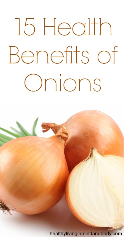 15 Health Benefits of Onions