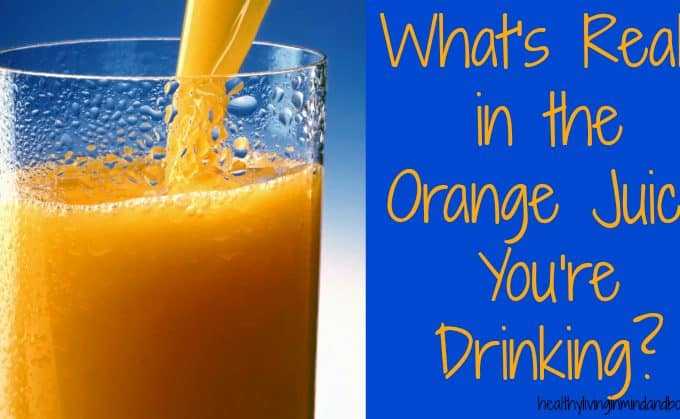 What's Really in the Orange Juice You're Drinking