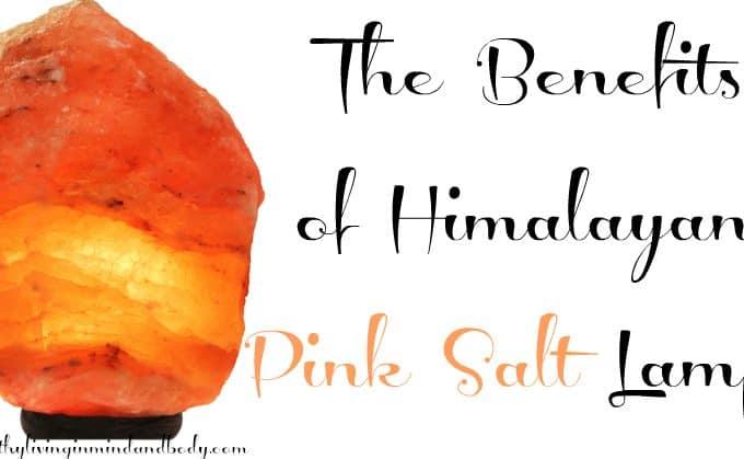 The Benefits of Himalayan Pink Salt Lamps
