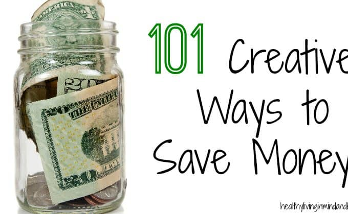 101 Creative Ways to Save Money