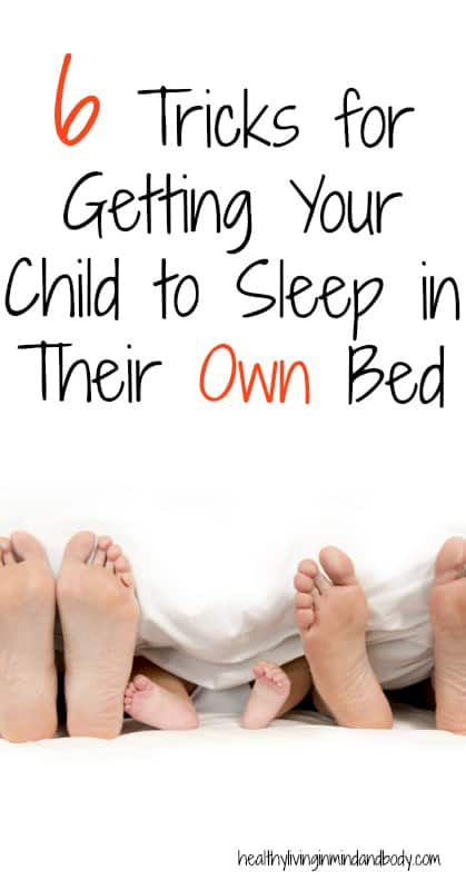 6 Tricks for Getting Your Child to Sleep in Their Own Bed