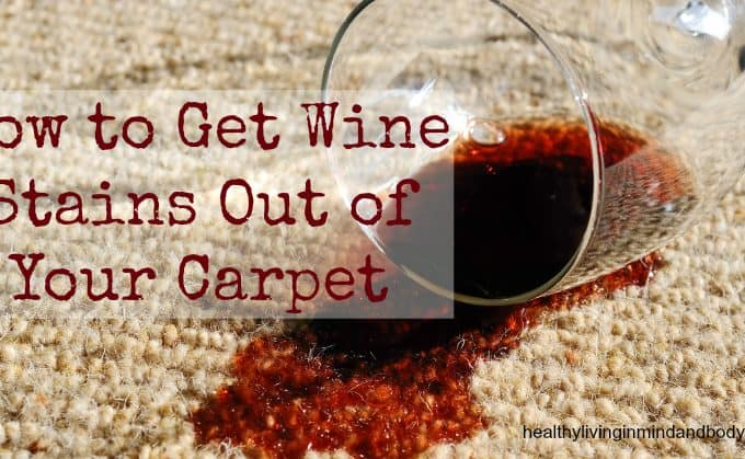 How to Get Wine Stains Out of Your Carpet