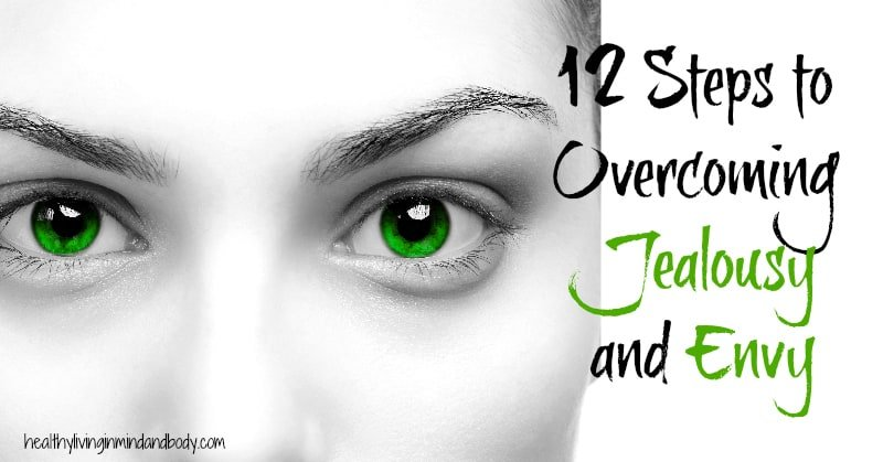 12 Steps to Overcoming Jealousy and Envy