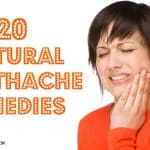 20 Natural Toothache Remedies