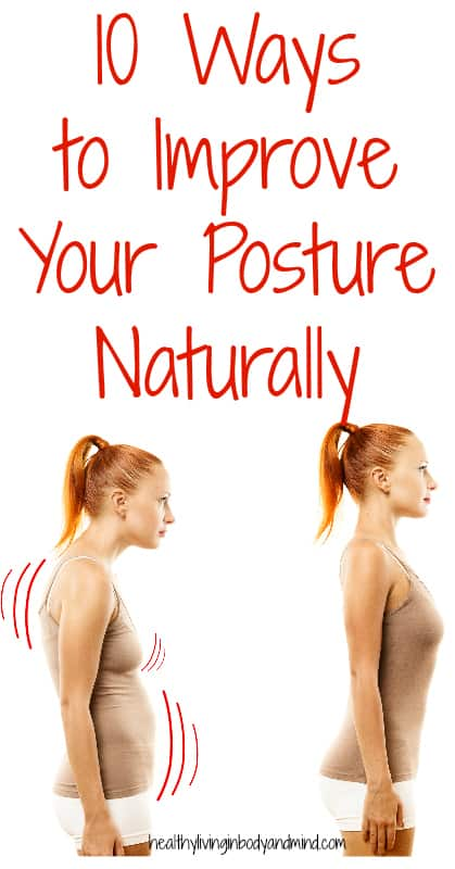 10 Ways to Improve Your Posture Naturally