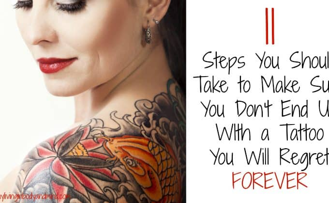 11  Steps You Should Take to Make Sure You Don't End Up WIth a Tattoo  You Will Regret FOREVER