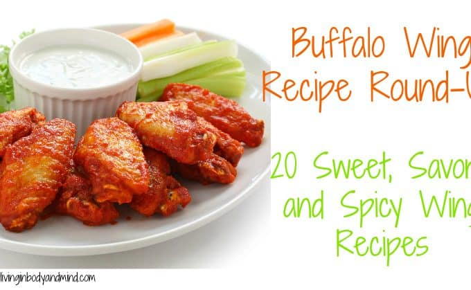 Buffalo Wing Recipe Round-Up 20 Sweet, Savory, and Spicy Wing Recipes