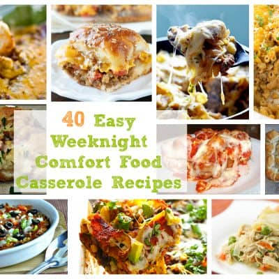 40 Easy Weeknight Comfort Food Recipes | Healthy Living in Body and Mind