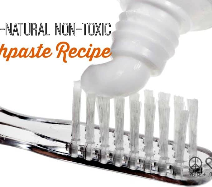 DIY Personal Care – All Natural Non Toxic Toothpaste Recipe