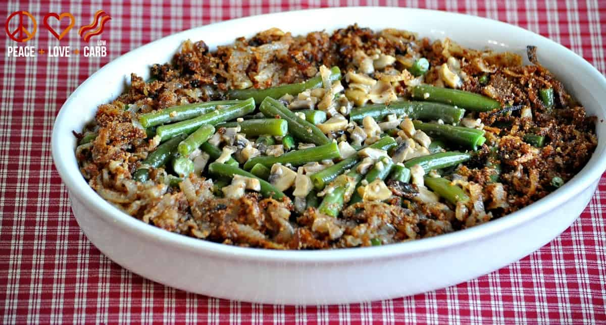 Green Bean Casserole - Low Carb, Gluten Free