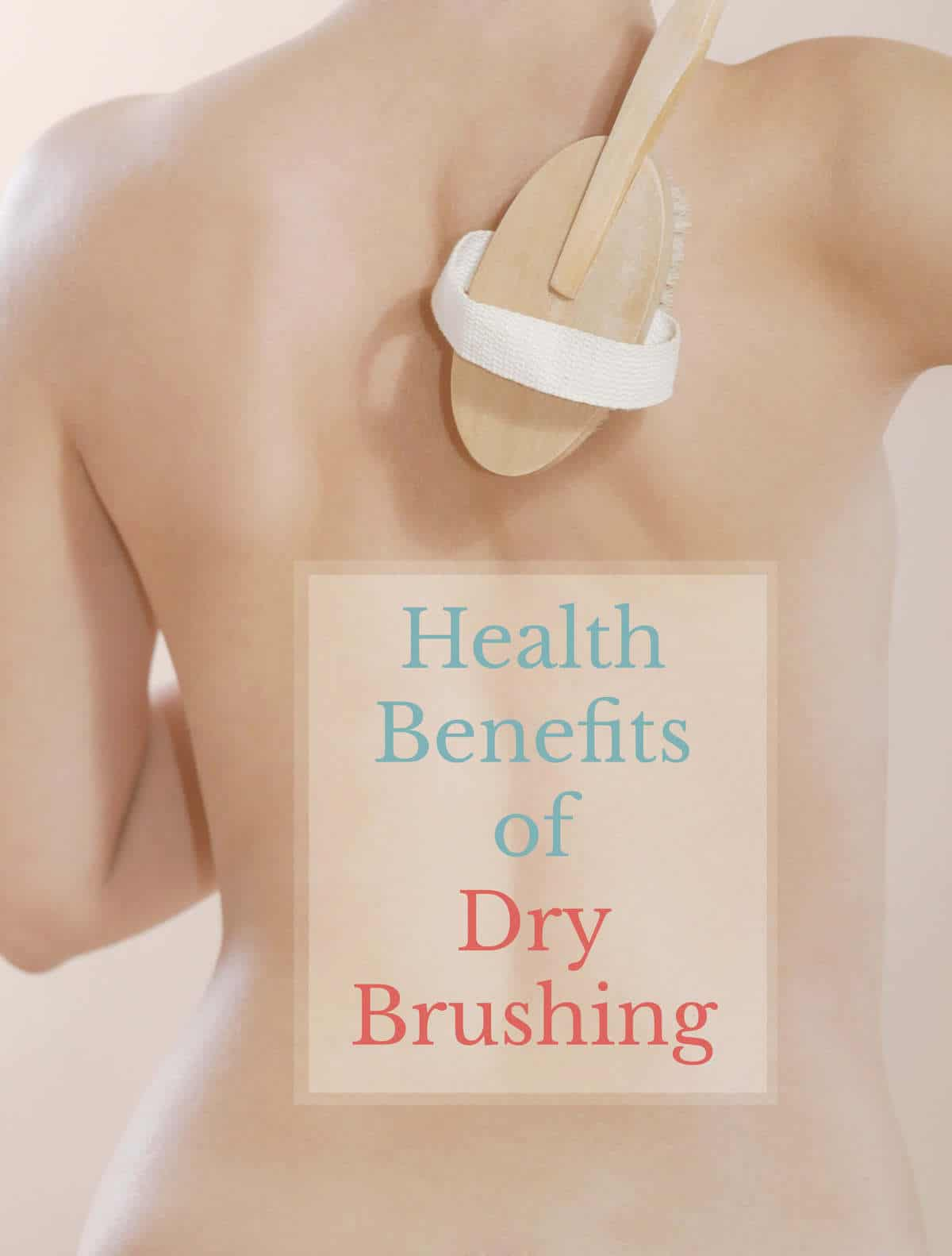 Health Benefits of Dry Brushing | Healthy Living in Body and Mind