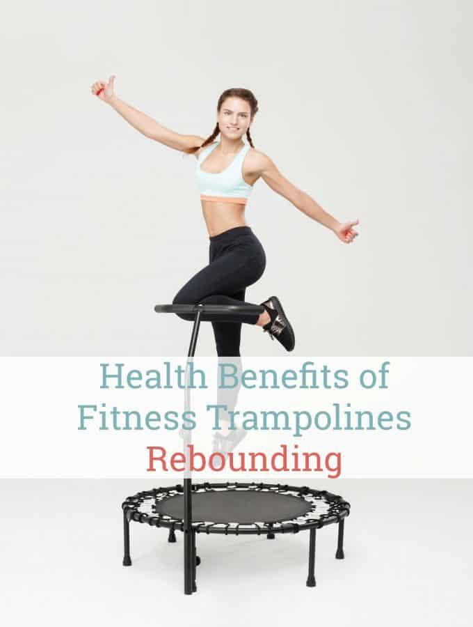 Health Benefits of Fitness Trampolines – Rebounding