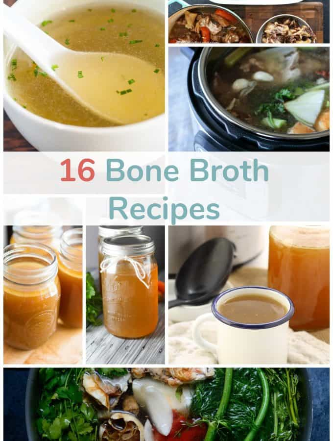 16 Bone Broth Recipes