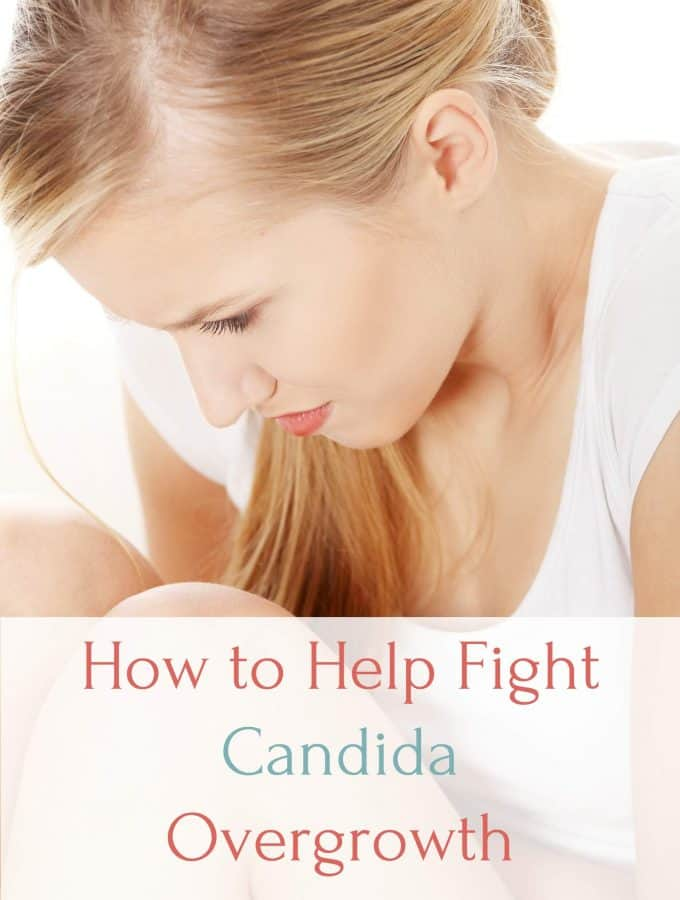 How to Help Fight Candida Overgrowth