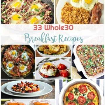 33 Whole30 Approved Breakfast Recipes | Healthy Living in Body and Mind