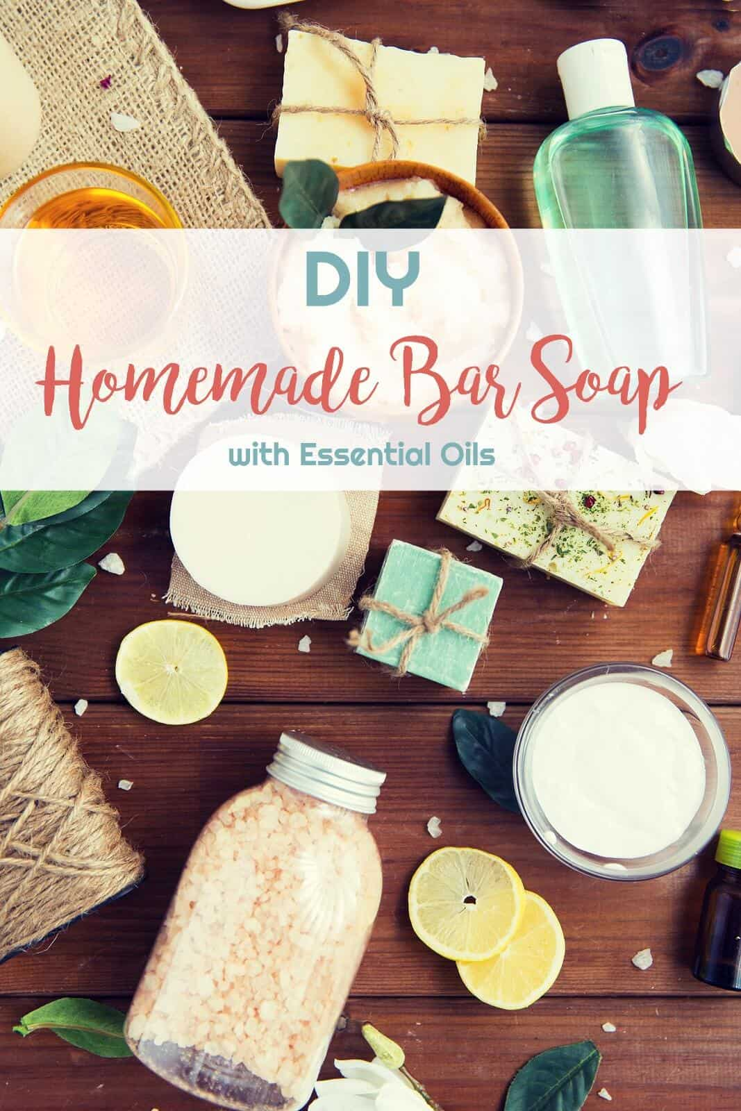 DIY Homemade Bar Soap with Essential Oils | Healthy Living in Body and Mind