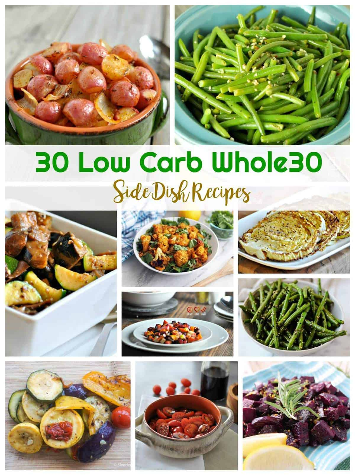30 Low Carb Whole30 Side Dish Recipes | Healthy Living in Body and Mind