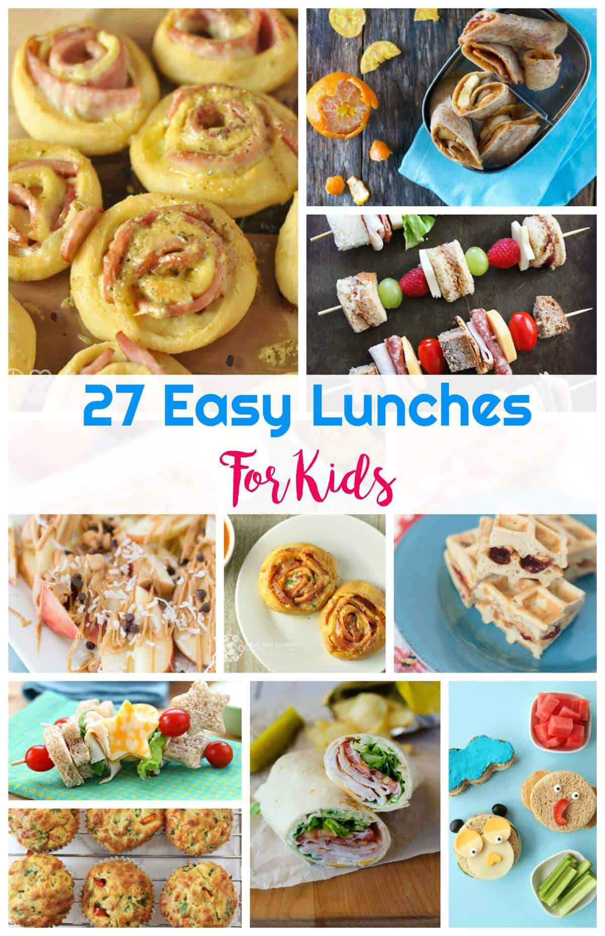 27 Easy Lunches For Kids | Healthy Living in Body and Mind