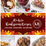20+ Keto Thanksgiving Recipes | Kyndra Holley