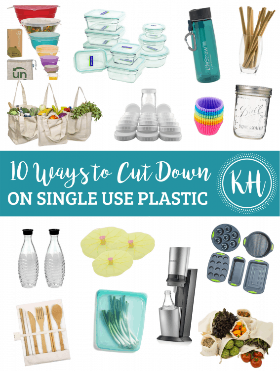 "A collage image of multiple products that help to cut down on single use plastic. Across the Image is a bright teal banner. In script, ""10 Ways to Cut Back"" and on a second line in bold text, ""ONE SINGLE USE PLASTIC."" To the right is a KH logo."
