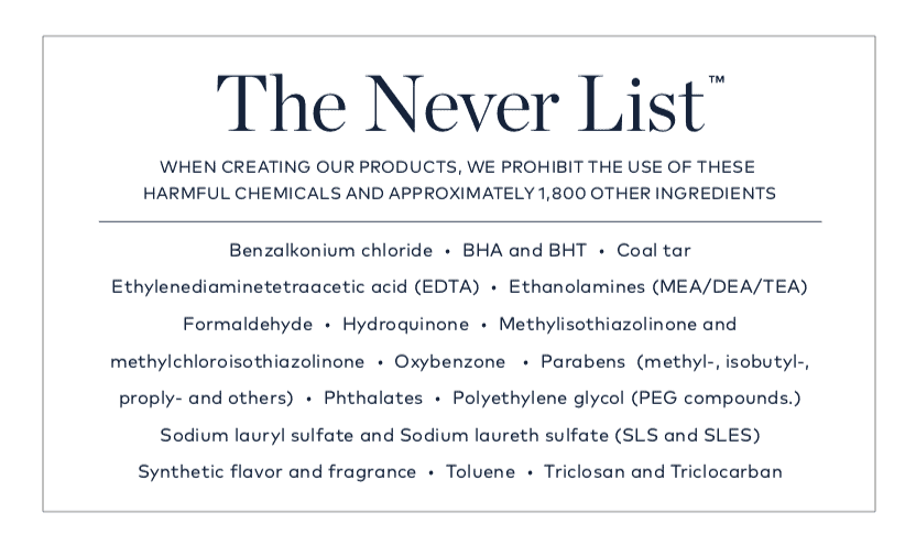 A text image of Beautycounter's Never List displaying some of the ingredients that Beautycounter has committed to never using in any of their products.