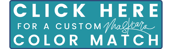 "A small rectangular button with a teal fill and a dark blue outline. Text on the button reads: ""CLICK HERE FOR A CUSTOM Maskcara COLOR MATCH"""